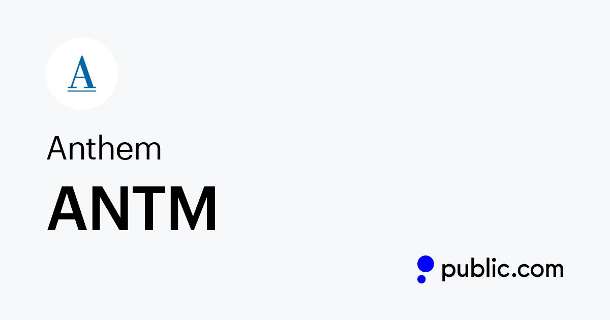 Buy Anthem Stock | ANTM Stock Price & Latest News | Public