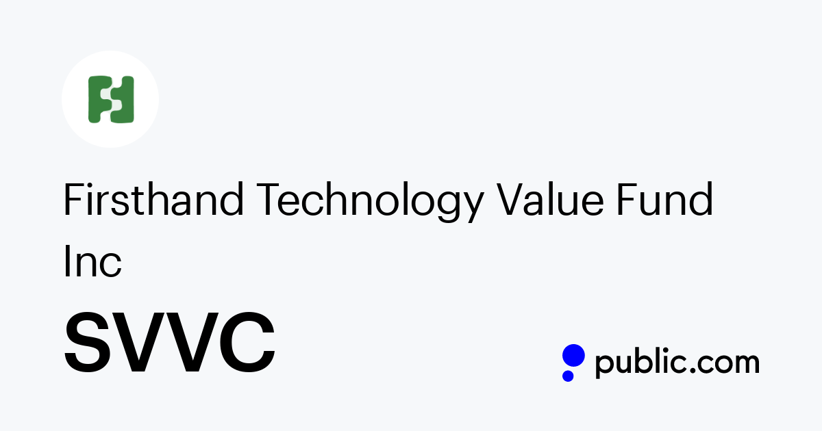 Buy Firsthand Technology Value Fund Inc Stock Svvc Stock Price Latest News Public Com